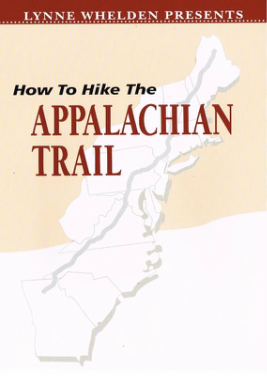 Lynne Whelden Presents: How to Hike the Appalachian Trail Video