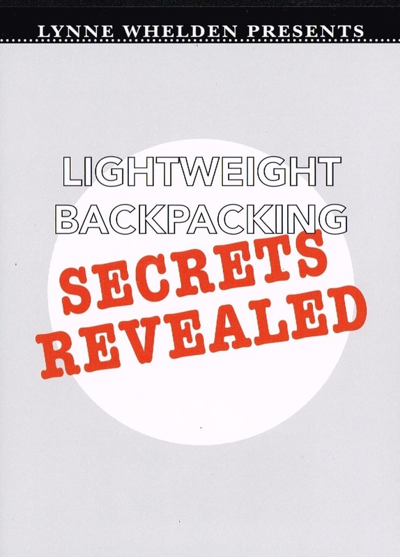 Lynne Whelden Presents: Lightweight Backpacking Secrets Revealed Video