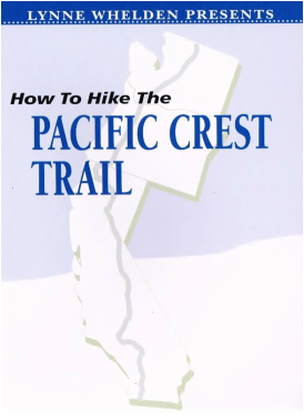 Lynne Whelden Presents: How to Hike the Pacific Crest Trail Video