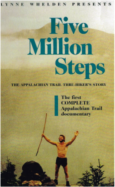 Five Million Steps: The Appalachian Trail Thru-hiker's Story, The First complete Appalachian Trail Documentary